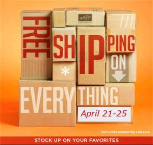 Free Shipping on Everything April 21-25